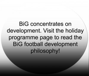 BiG football development philosophy